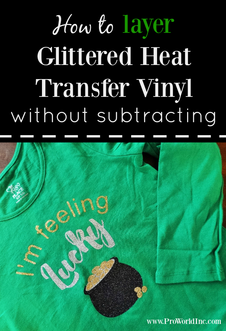 how to layer glittered heat transfer vinyl