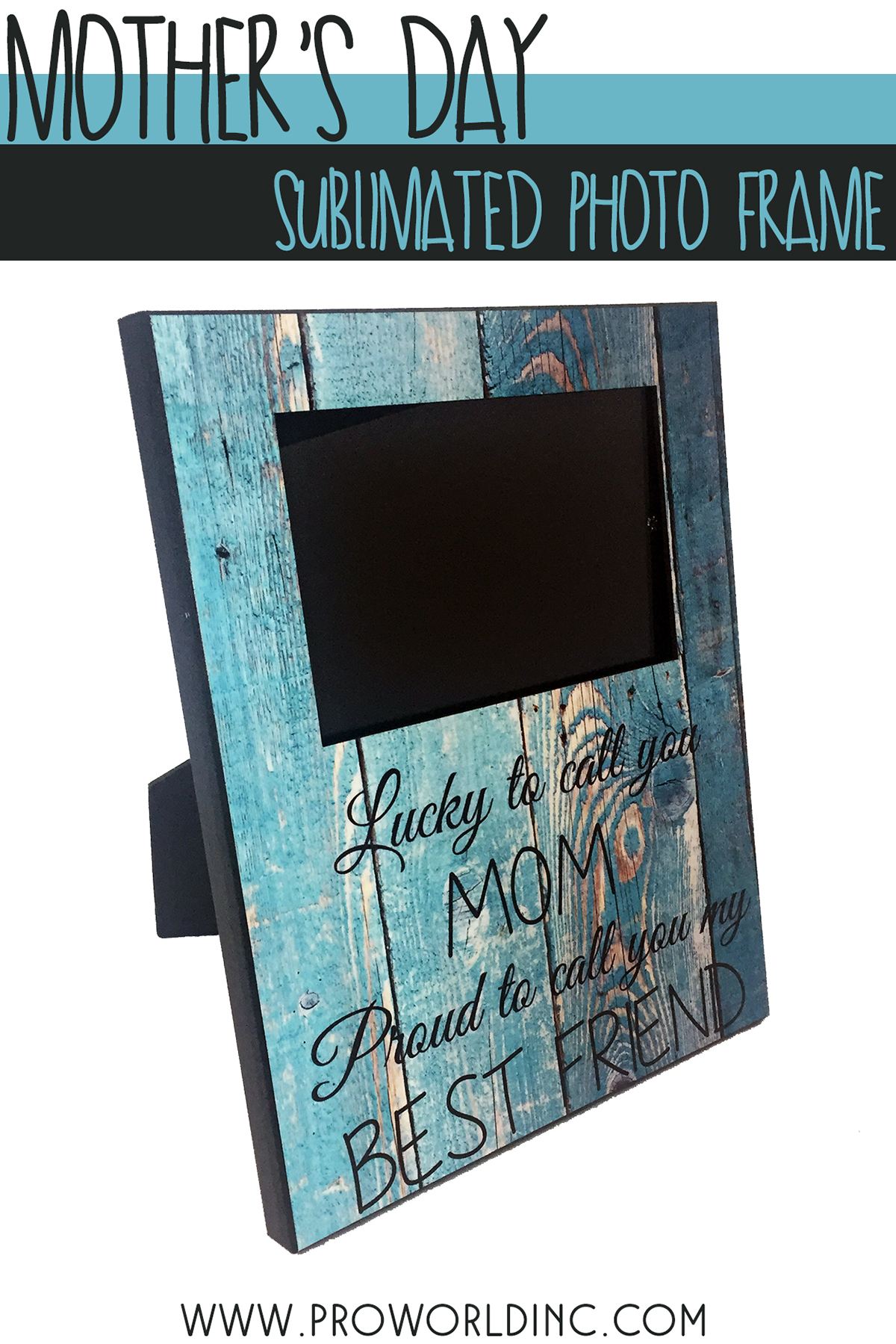 Mother's Day Sublimated Photo Frame