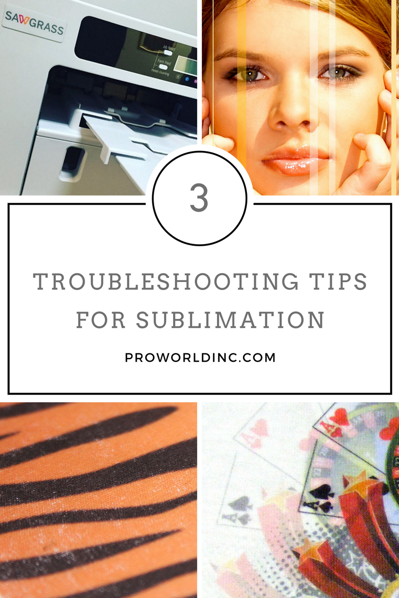 3 tips for troubleshooting sublimation