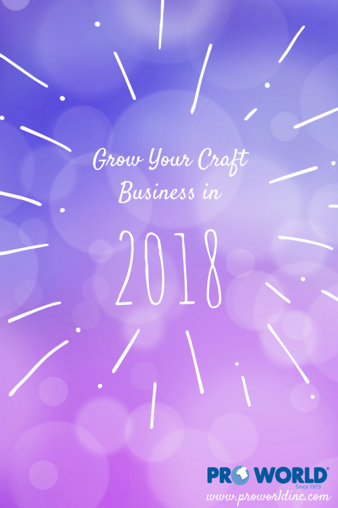 Grow Your Craft Business in 2018