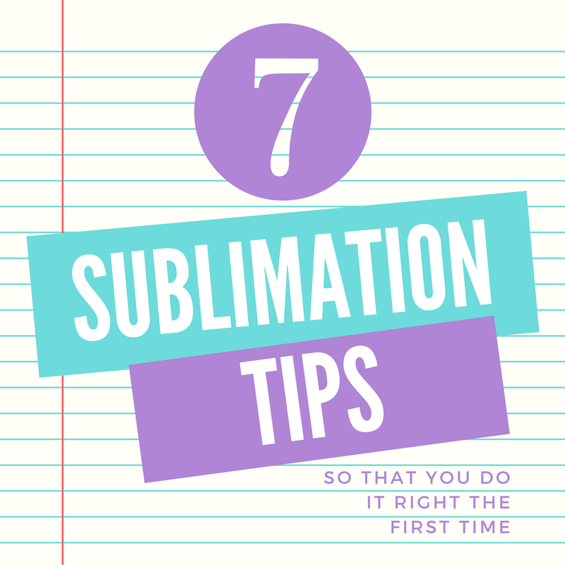 7 sublimation tips (1)