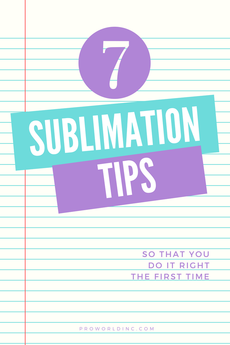 7 sublimation tips that you have to save for reference!