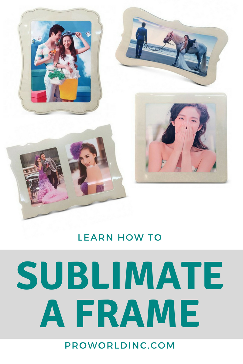 SUBLIMATE A PHOTO FRAME