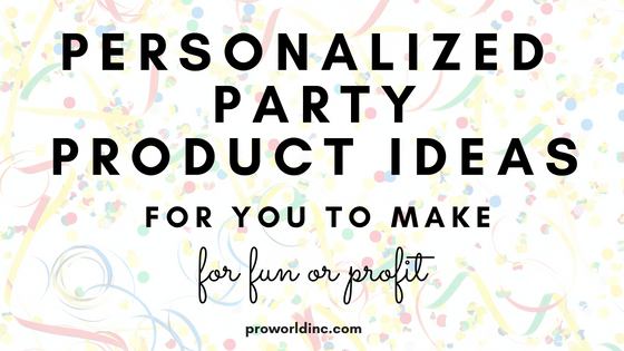 party products that you can make (7)