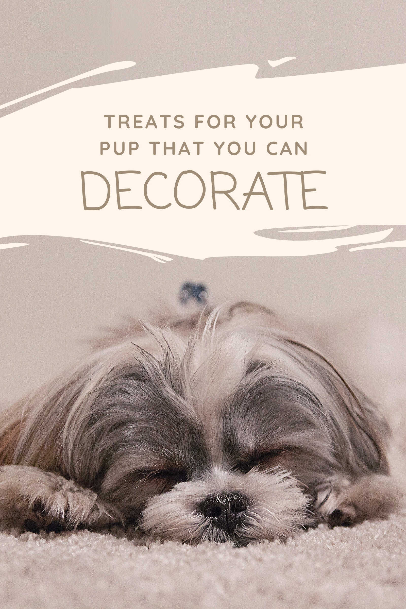 Treats for your pup that you can