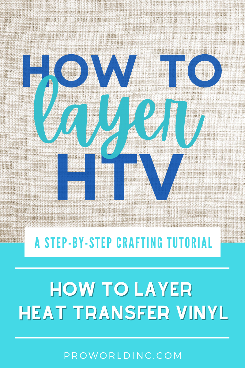layering HTV