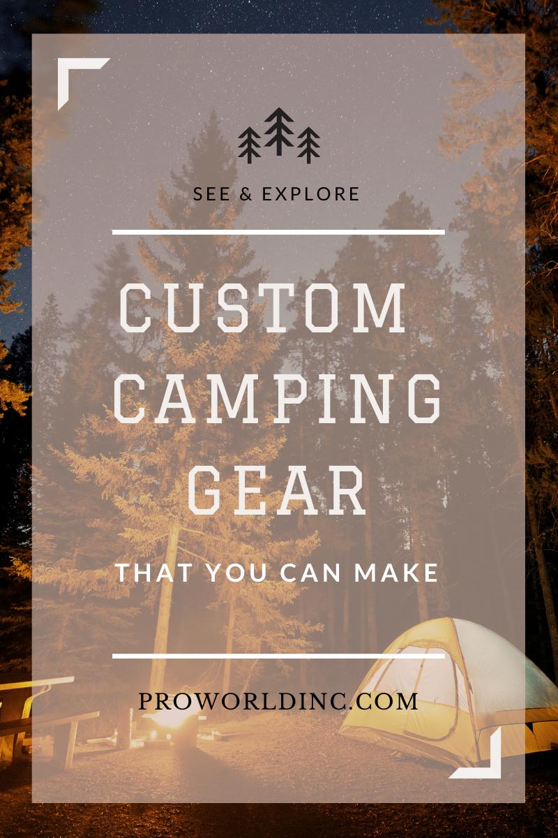 custom camping gear