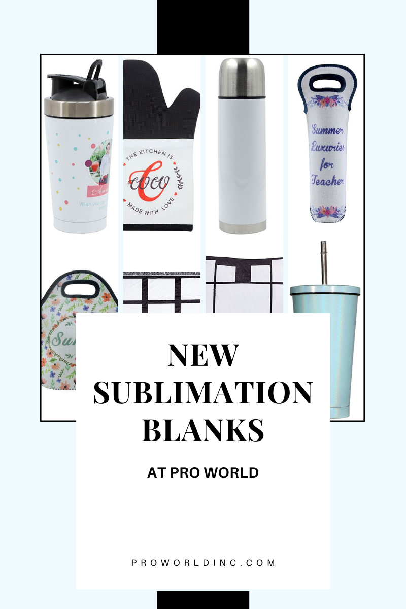 NEW SUBLIMATION BLANKS